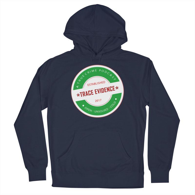 Established Men's Pullover Hoody by Trace Evidence - A True Crime Podcast