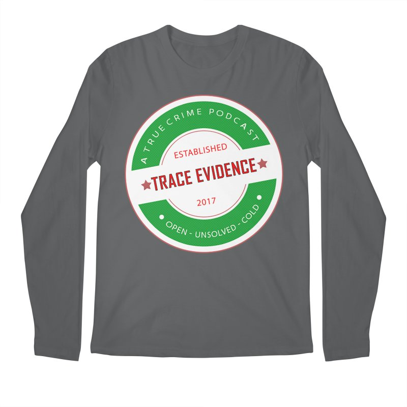 Established Men's Longsleeve T-Shirt by Trace Evidence - A True Crime Podcast