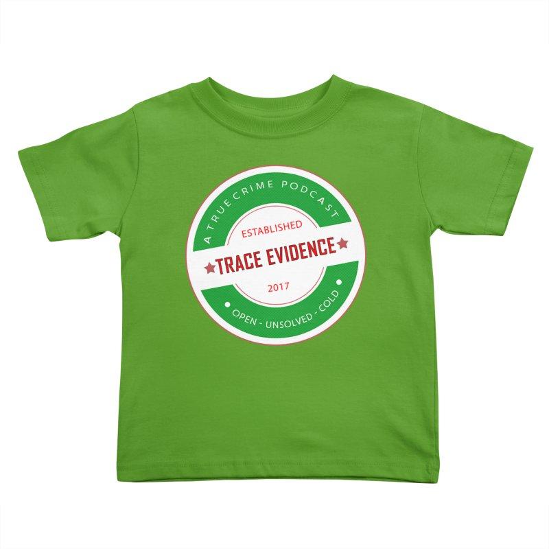 Established Kids Toddler T-Shirt by Trace Evidence - A True Crime Podcast