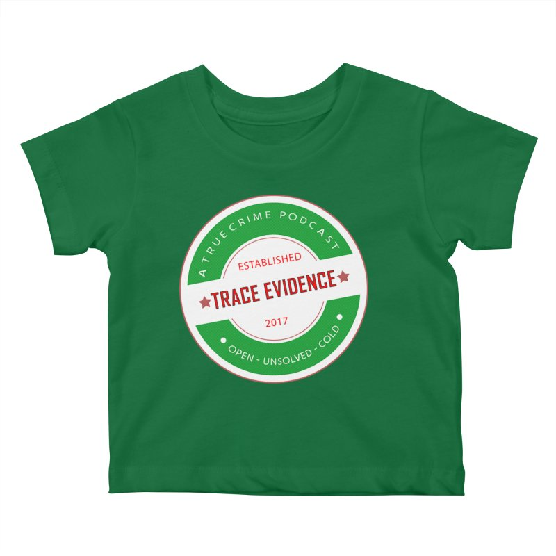 Established Kids Baby T-Shirt by Trace Evidence - A True Crime Podcast
