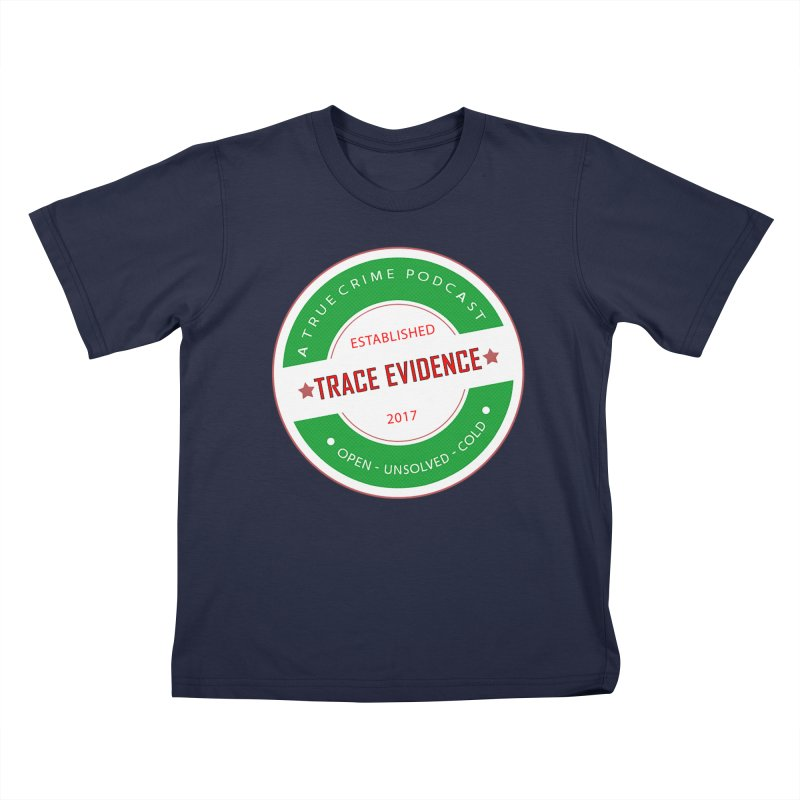 Established Kids T-Shirt by Trace Evidence - A True Crime Podcast