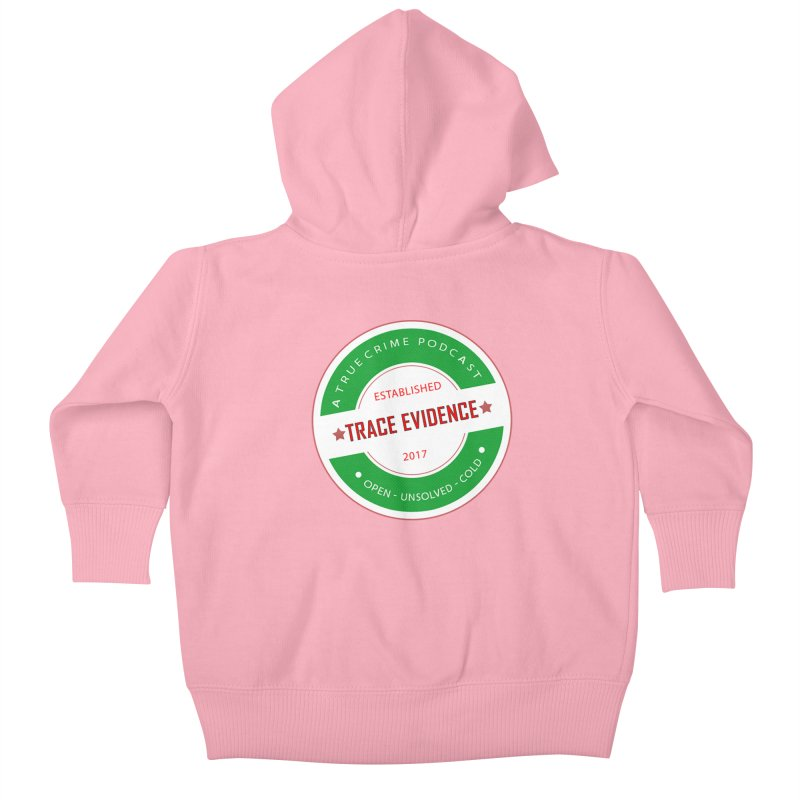 Established Kids Baby Zip-Up Hoody by Trace Evidence - A True Crime Podcast
