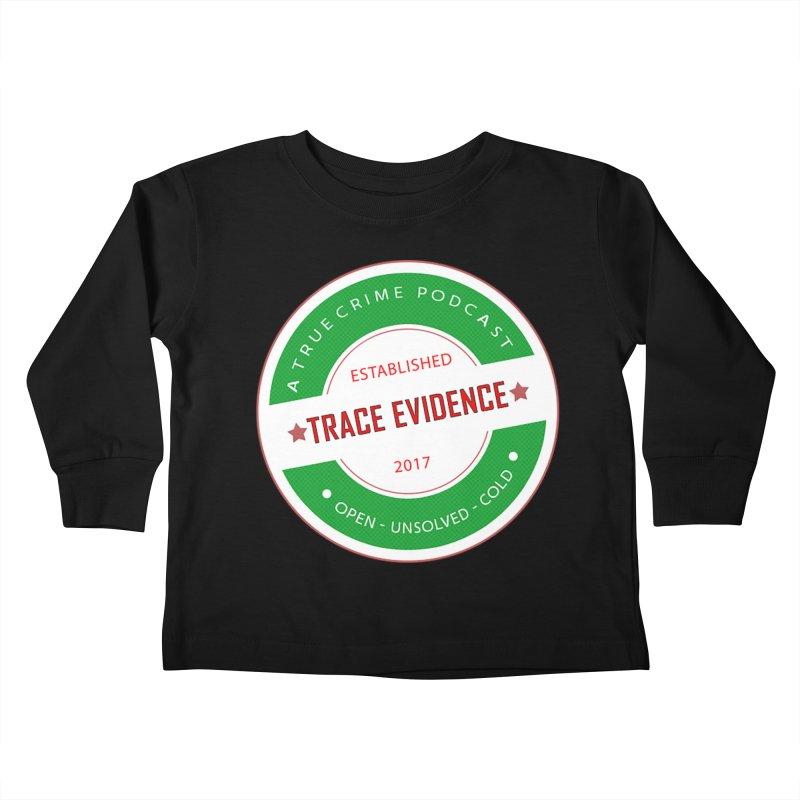 Established Kids Toddler Longsleeve T-Shirt by Trace Evidence - A True Crime Podcast