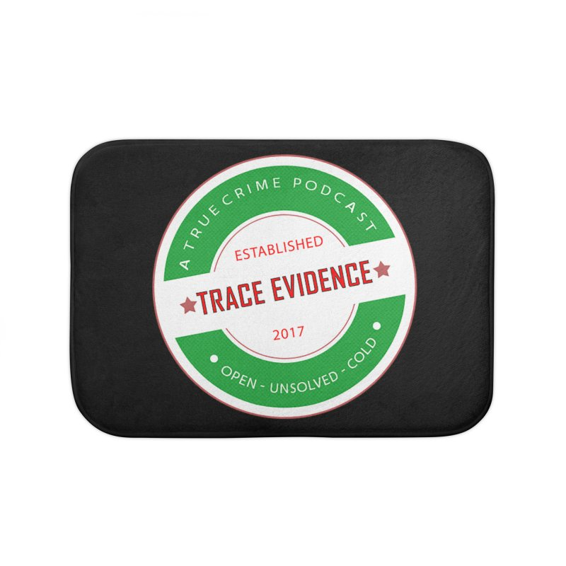 Established Home Bath Mat by Trace Evidence - A True Crime Podcast