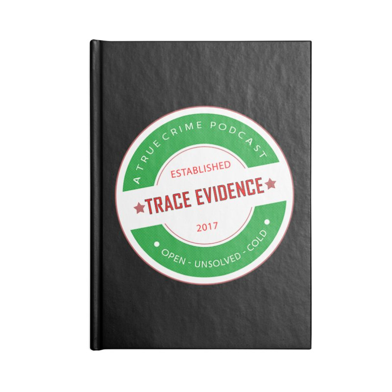 Established Accessories Notebook by Trace Evidence - A True Crime Podcast
