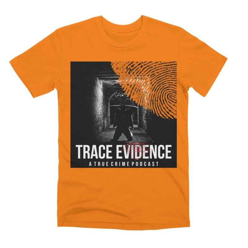 Men's None by Trace Evidence - A True Crime Podcast