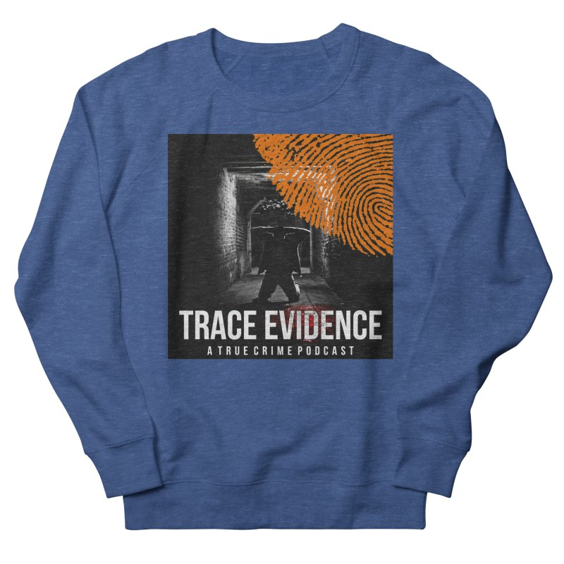 Trace Evidence in Orange Men's Sweatshirt by Trace Evidence - A True Crime Podcast