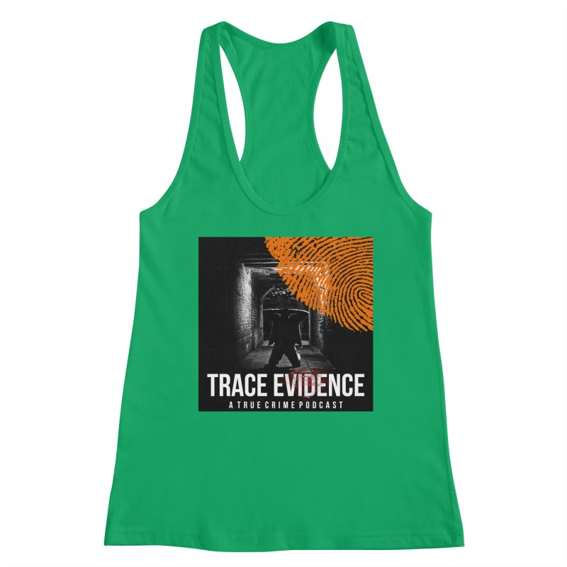 Trace Evidence in Orange Women's Tank by Trace Evidence - A True Crime Podcast