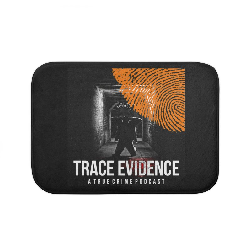 Trace Evidence in Orange Home Bath Mat by Trace Evidence - A True Crime Podcast