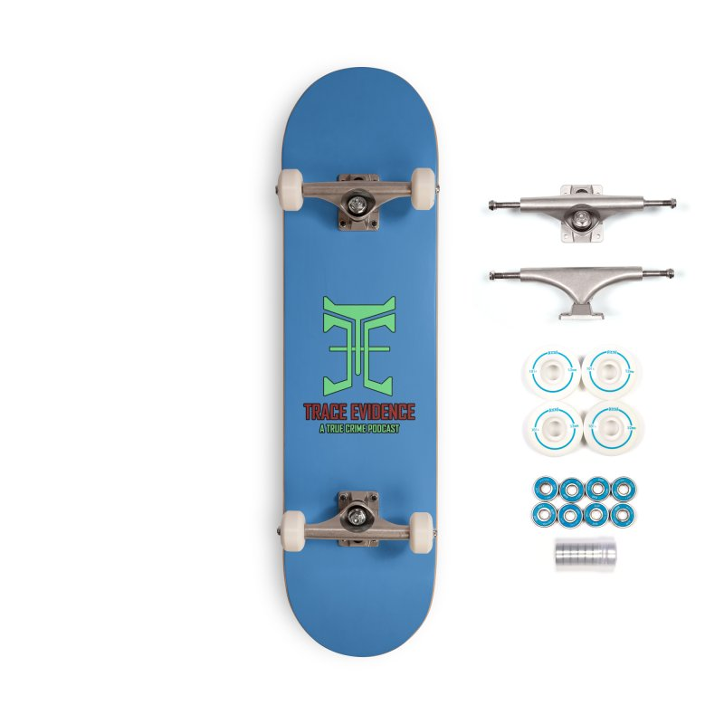 Hyper Logo Accessories Skateboard by Trace Evidence - A True Crime Podcast