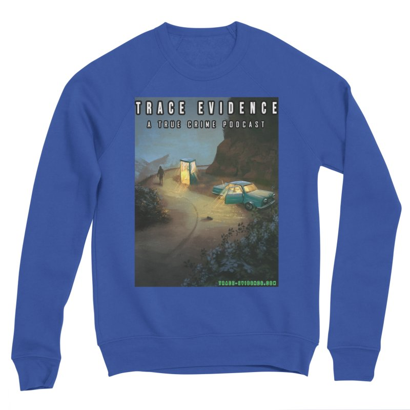 Lost Highway Men's Sweatshirt by Trace Evidence - A True Crime Podcast