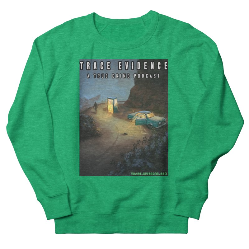 Lost Highway Women's Sweatshirt by Trace Evidence - A True Crime Podcast