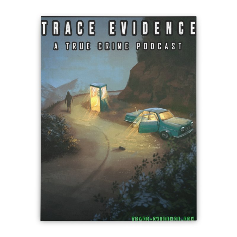 Lost Highway Home Stretched Canvas by Trace Evidence - A True Crime Podcast