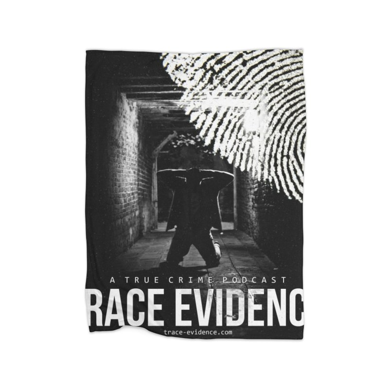 Trace Evidence Logo Home Fleece Blanket Blanket by Trace Evidence - A True Crime Podcast