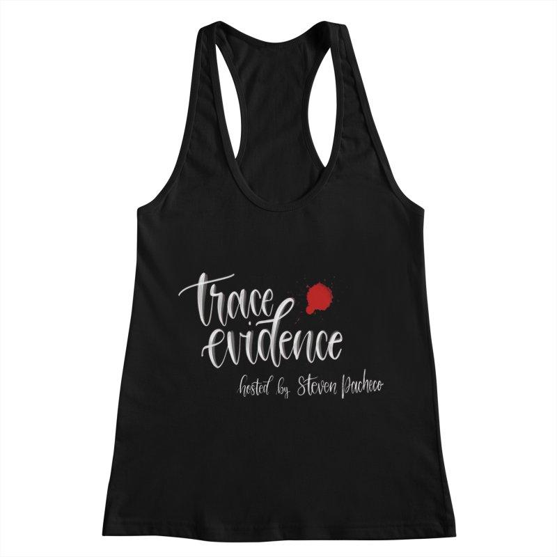 Trace Evidence - Script Women's Racerback Tank by Trace Evidence - A True Crime Podcast