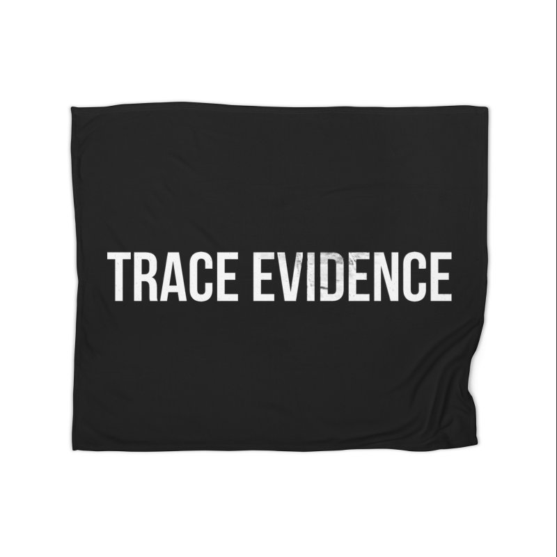 Title Only Home Fleece Blanket Blanket by Trace Evidence - A True Crime Podcast