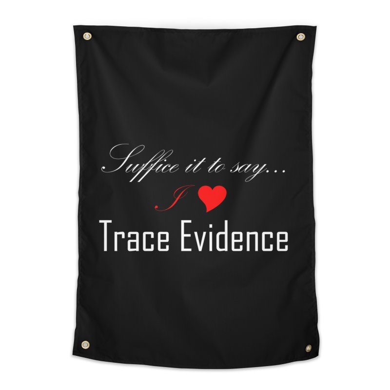Suffice it to Say.... Home Tapestry by Trace Evidence - A True Crime Podcast