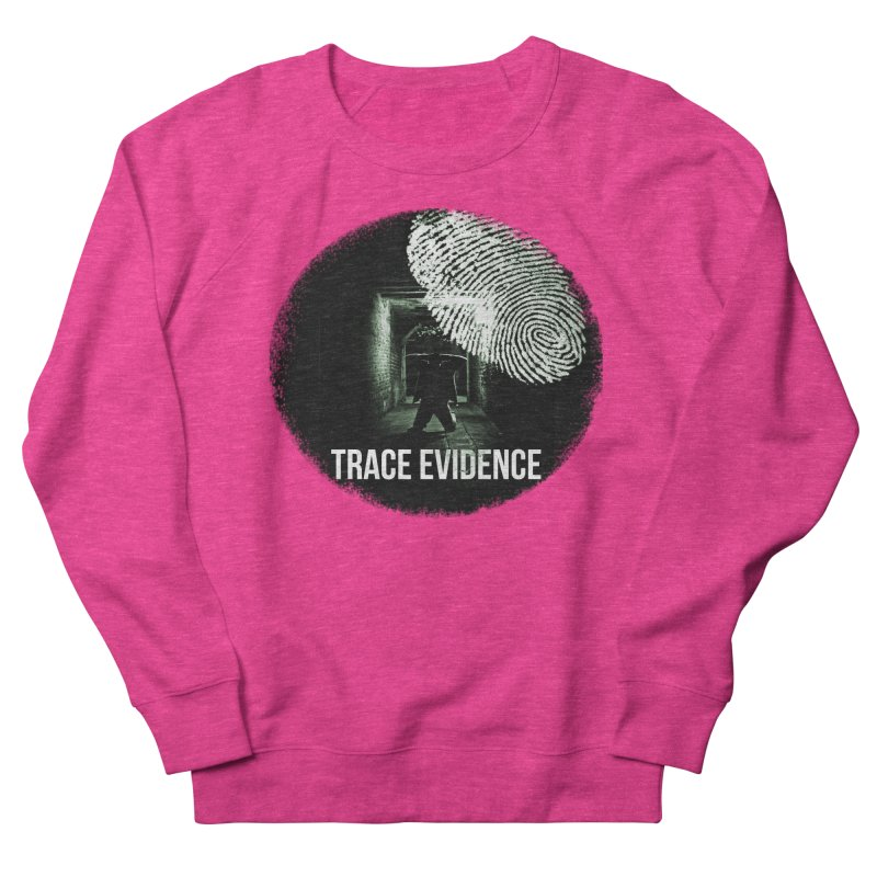 Stressed Logo Women's French Terry Sweatshirt by Trace Evidence - A True Crime Podcast