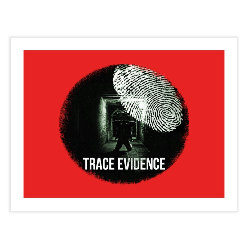 Stressed Logo Home Fine Art Print by Trace Evidence - A True Crime Podcast