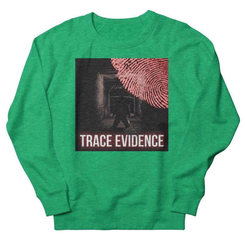 Red Logo Women's Sweatshirt by Trace Evidence - A True Crime Podcast