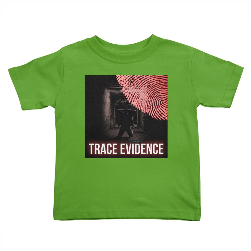 Red Logo Kids Toddler T-Shirt by Trace Evidence - A True Crime Podcast