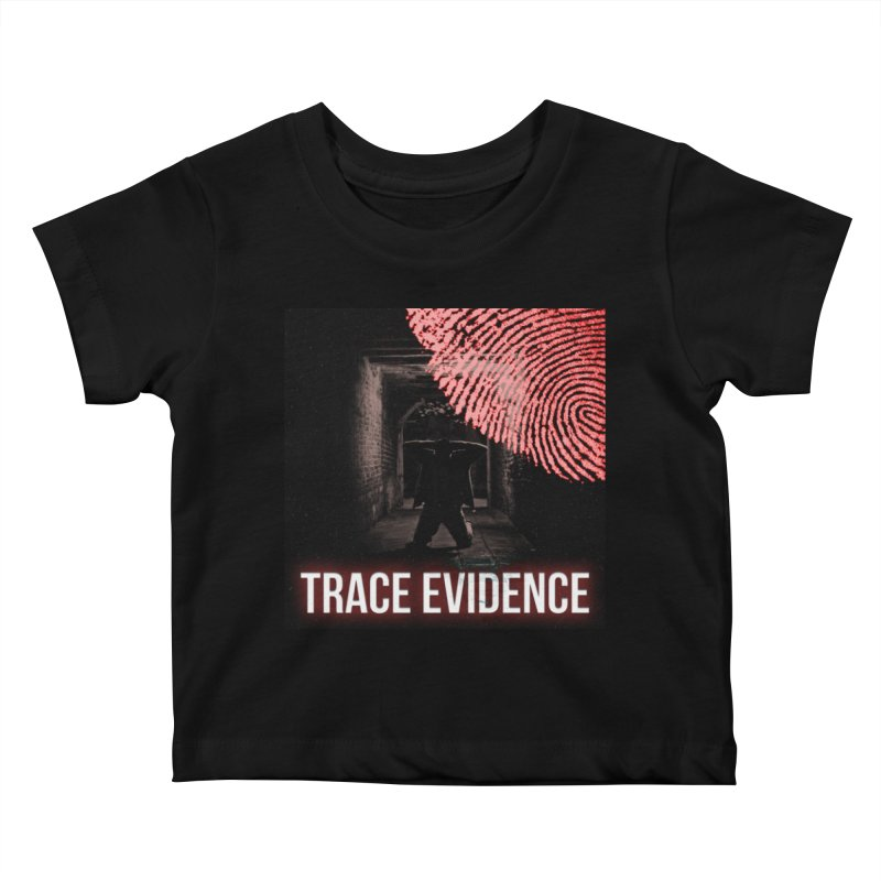 Red Logo Kids Baby T-Shirt by Trace Evidence - A True Crime Podcast