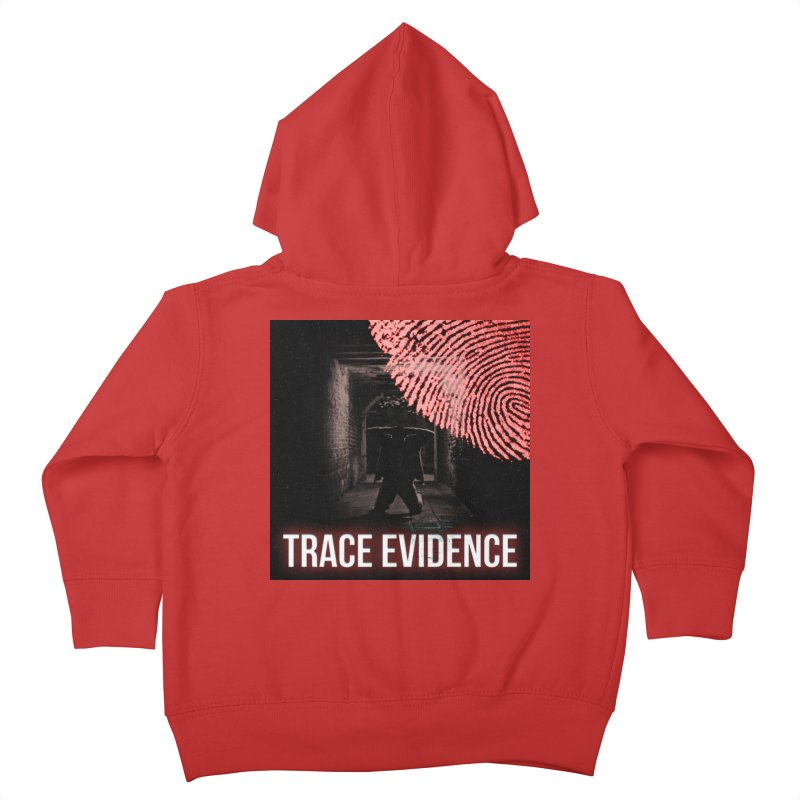 Red Logo Kids Toddler Zip-Up Hoody by Trace Evidence - A True Crime Podcast