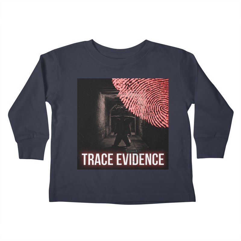 Red Logo Kids Toddler Longsleeve T-Shirt by Trace Evidence - A True Crime Podcast