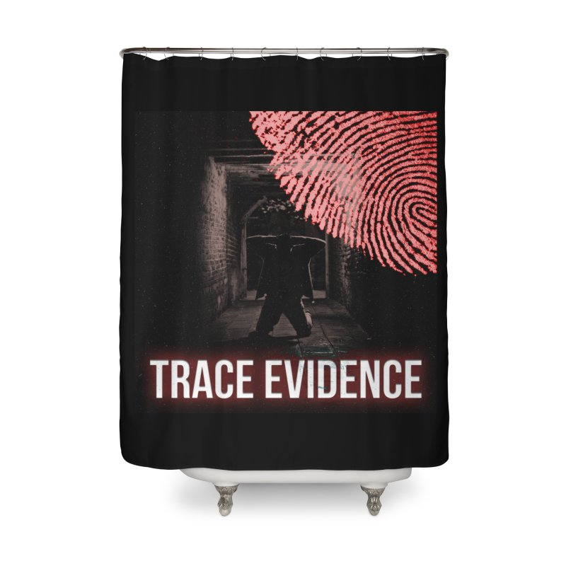 Red Logo Home Shower Curtain by Trace Evidence - A True Crime Podcast