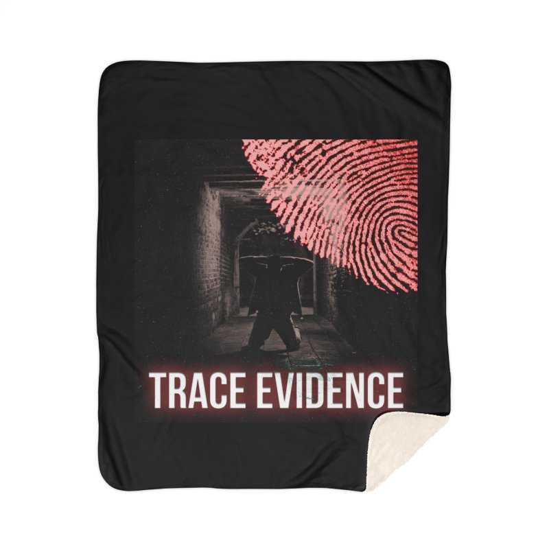 Red Logo Home Sherpa Blanket Blanket by Trace Evidence - A True Crime Podcast