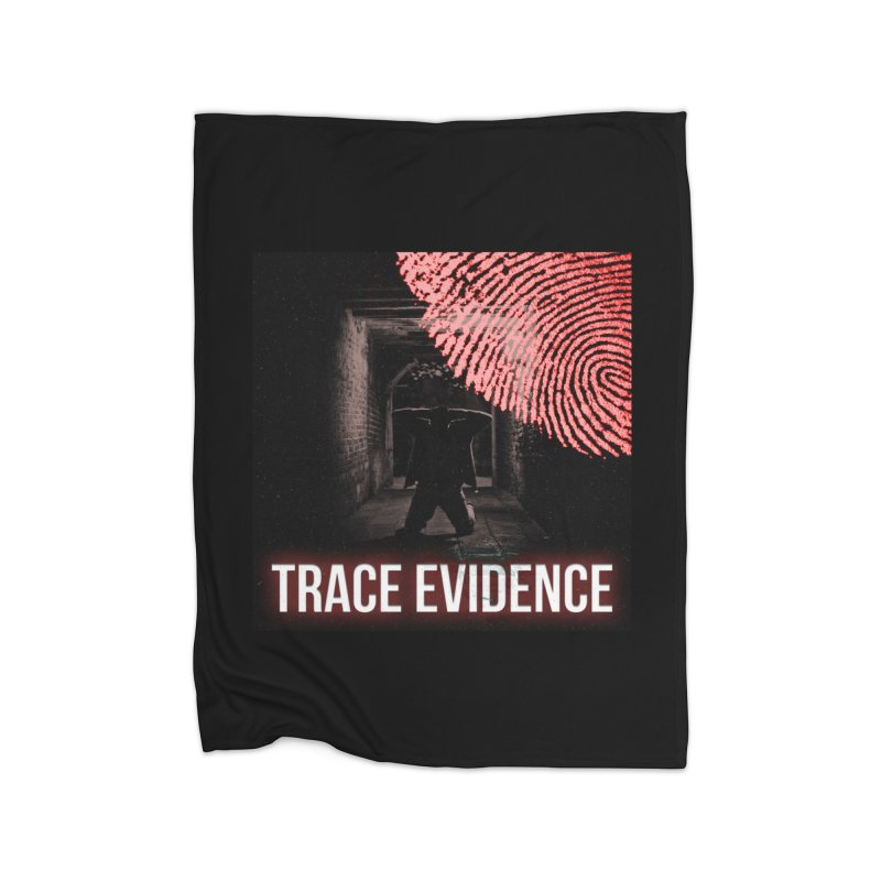 Red Logo Home Fleece Blanket Blanket by Trace Evidence - A True Crime Podcast