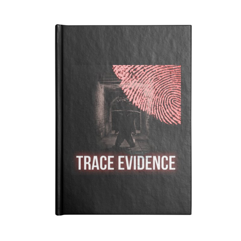 Red Logo Accessories Blank Journal Notebook by Trace Evidence - A True Crime Podcast