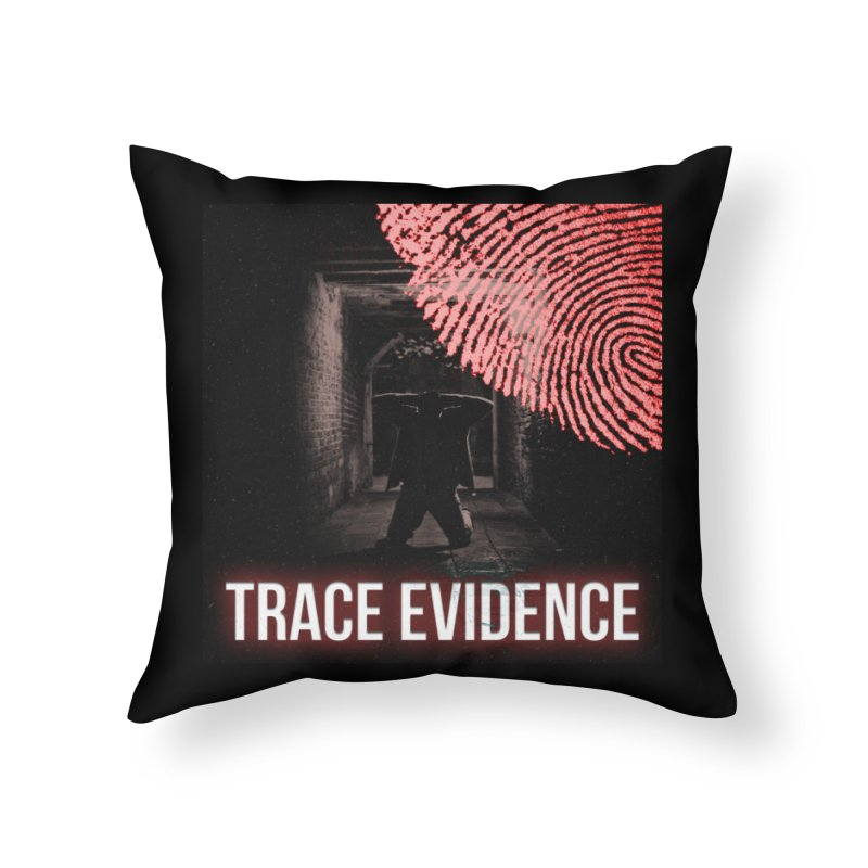 Red Logo Home Throw Pillow by Trace Evidence - A True Crime Podcast