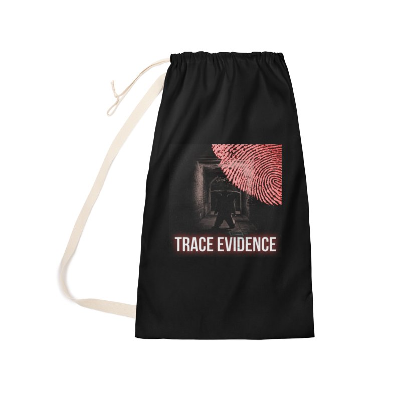 Red Logo Accessories Laundry Bag Bag by Trace Evidence - A True Crime Podcast