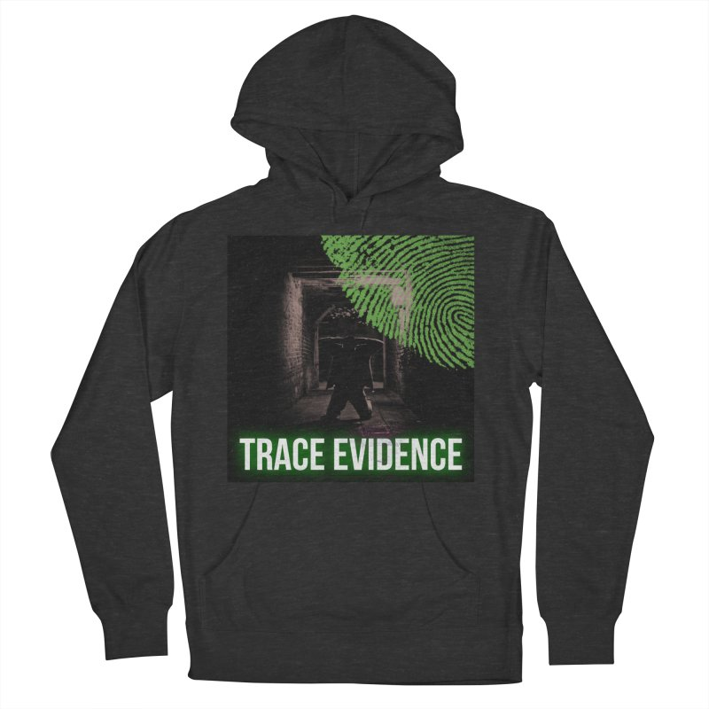 Green Logo Women's French Terry Pullover Hoody by Trace Evidence - A True Crime Podcast