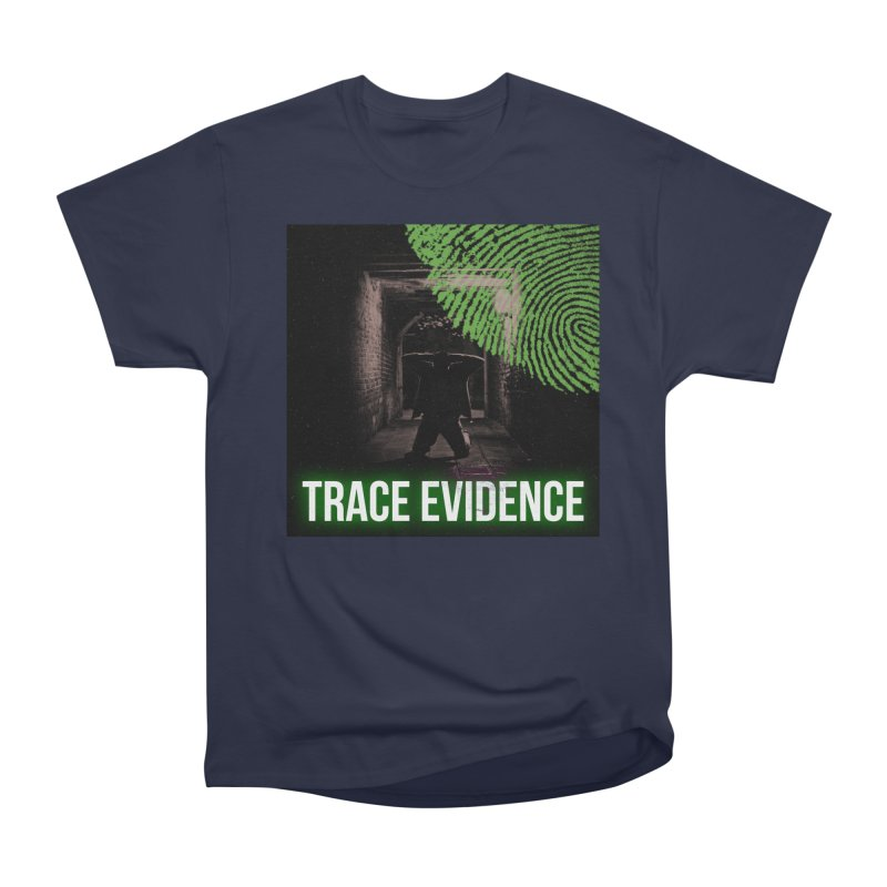 Green Logo Women's Heavyweight Unisex T-Shirt by Trace Evidence - A True Crime Podcast