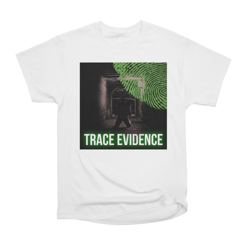 Green Logo Women's T-Shirt by Trace Evidence - A True Crime Podcast