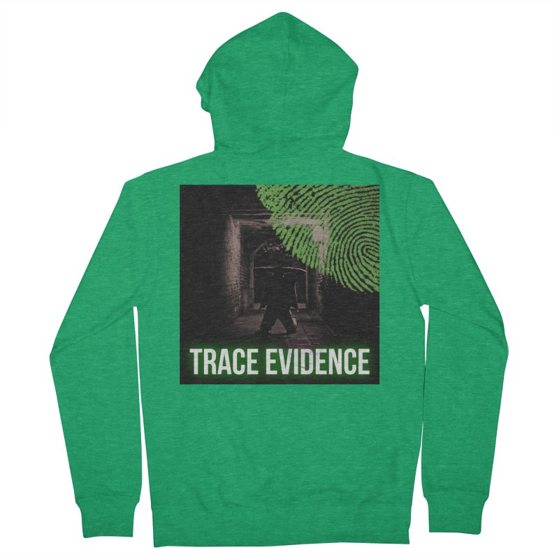 Green Logo Women's French Terry Zip-Up Hoody by Trace Evidence - A True Crime Podcast