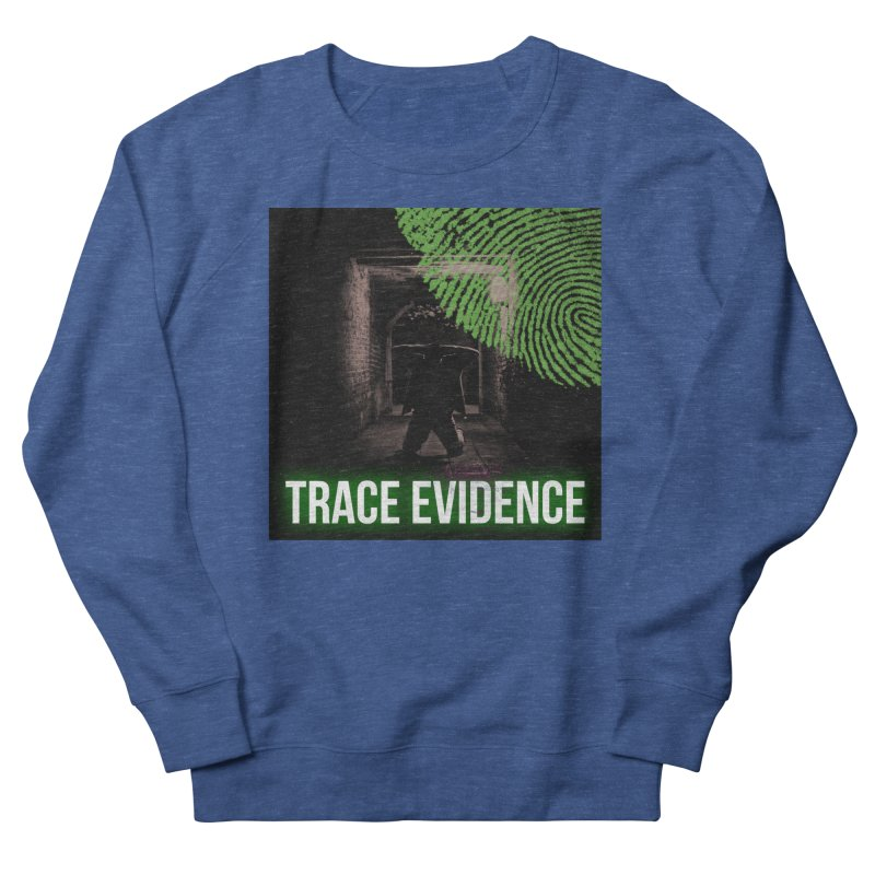 Green Logo Women's French Terry Sweatshirt by Trace Evidence - A True Crime Podcast