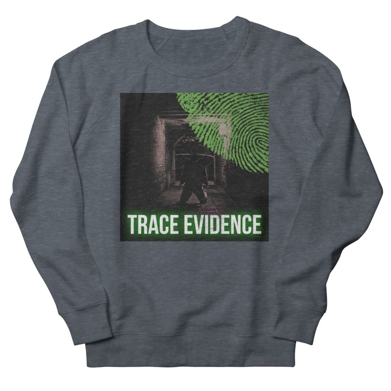 Green Logo Men's French Terry Sweatshirt by Trace Evidence - A True Crime Podcast
