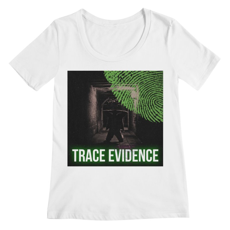 Green Logo Women's Regular Scoop Neck by Trace Evidence - A True Crime Podcast