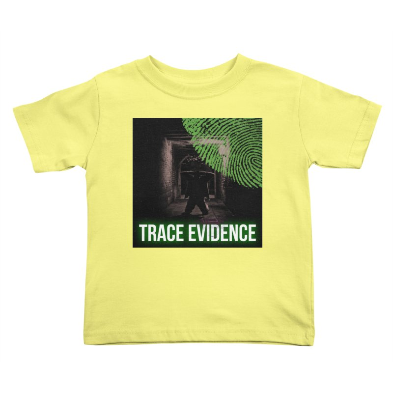 Green Logo Kids Toddler T-Shirt by Trace Evidence - A True Crime Podcast