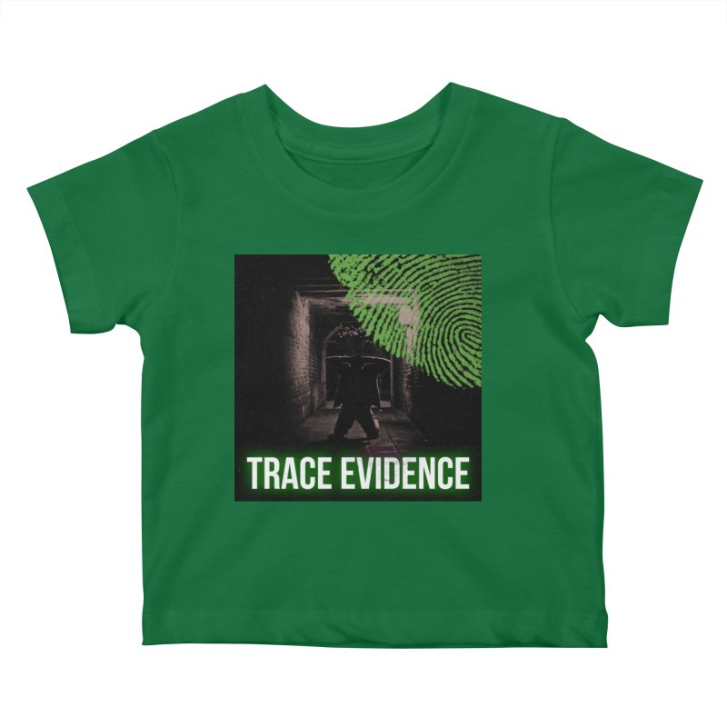 Green Logo Kids Baby T-Shirt by Trace Evidence - A True Crime Podcast