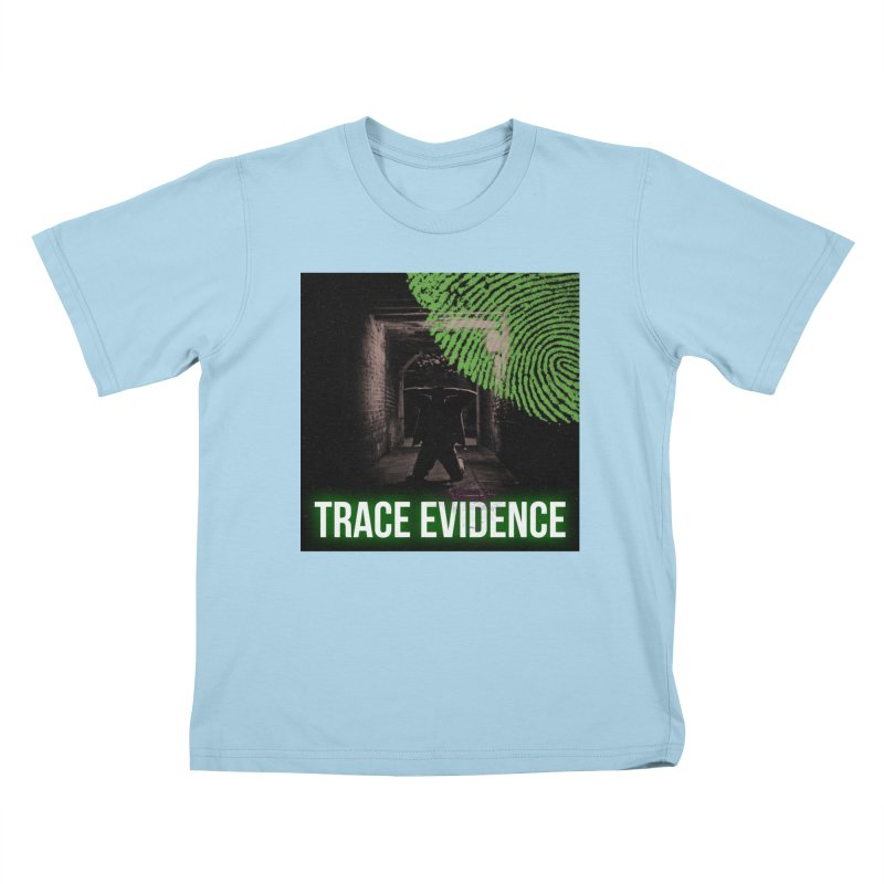 Green Logo Kids T-Shirt by Trace Evidence - A True Crime Podcast