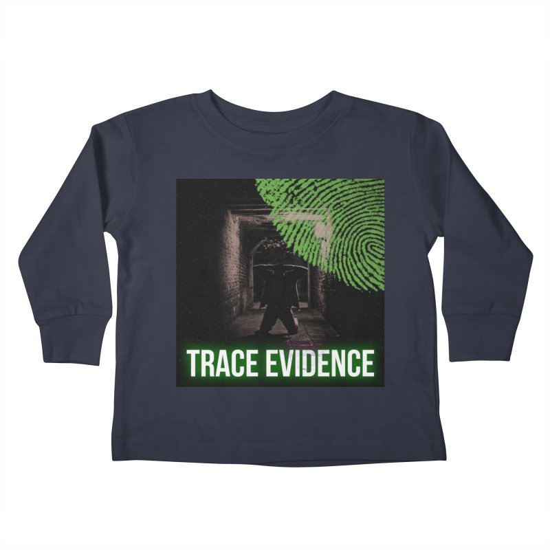 Green Logo Kids Toddler Longsleeve T-Shirt by Trace Evidence - A True Crime Podcast