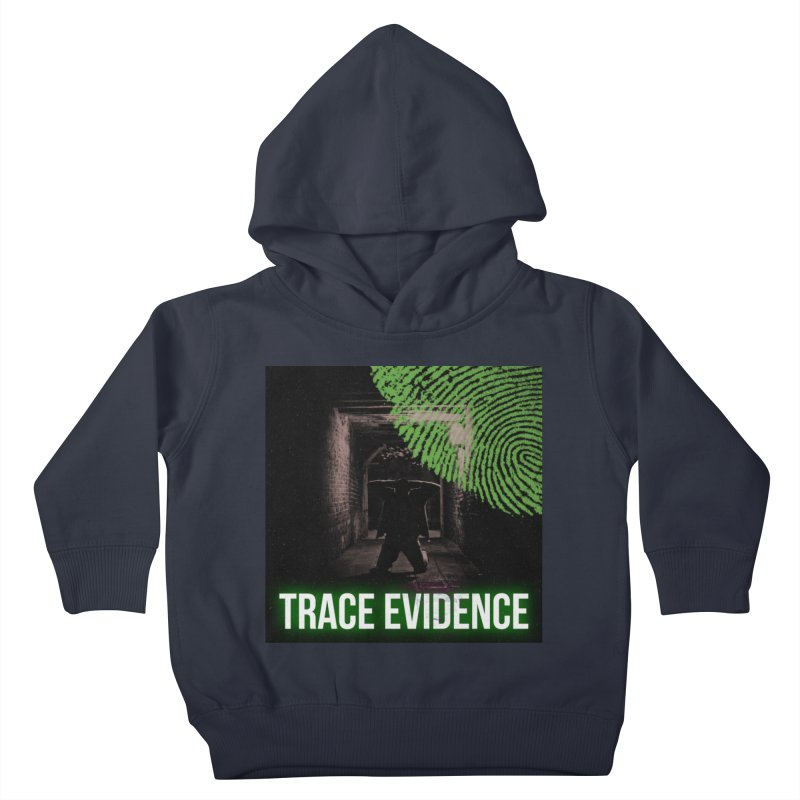 Green Logo Kids Toddler Pullover Hoody by Trace Evidence - A True Crime Podcast