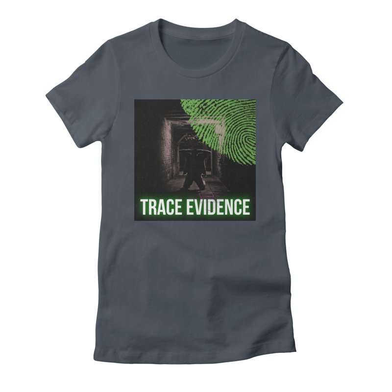 Green Logo Women's Fitted T-Shirt by Trace Evidence - A True Crime Podcast