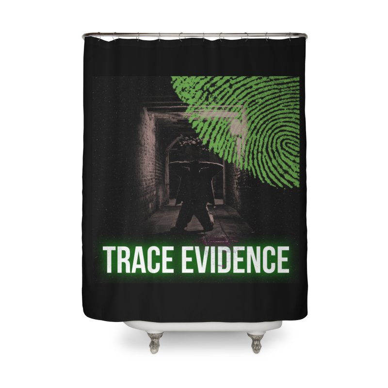 Green Logo Home Shower Curtain by Trace Evidence - A True Crime Podcast