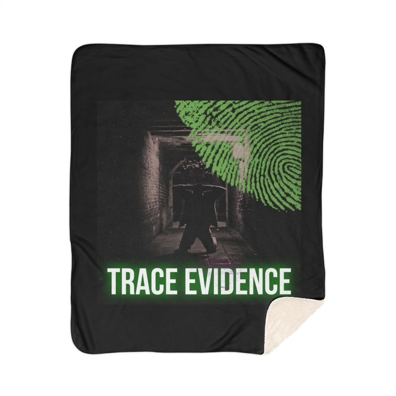 Green Logo Home Sherpa Blanket Blanket by Trace Evidence - A True Crime Podcast