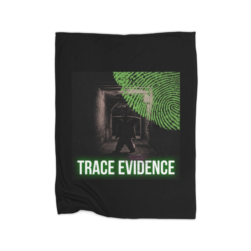 Green Logo Home Fleece Blanket Blanket by Trace Evidence - A True Crime Podcast